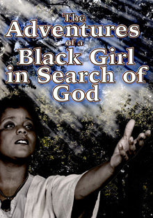 The Adventures of a Black Girl in Search of God - Wikipedia